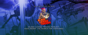 Blade Licking Thieves - Highlander: The Search for Vengeance
