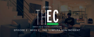 Terrace House: English Couch Podcast - Week 2 - The Tempura non-Incident