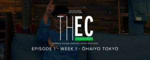 Terrace House: English Couch Podcast – Week 1 – Ohayou Tokyo!