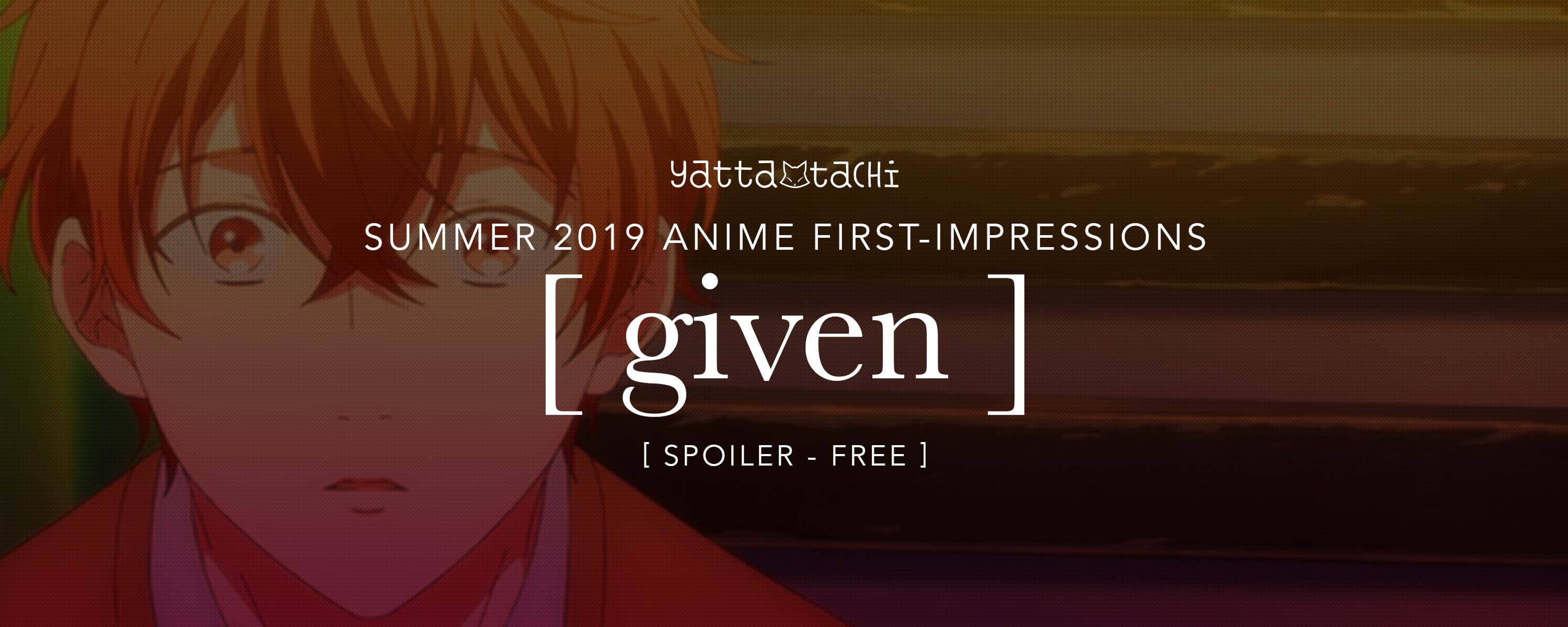 Summer 2019 Anime First Impressions Given Yatta Tachi