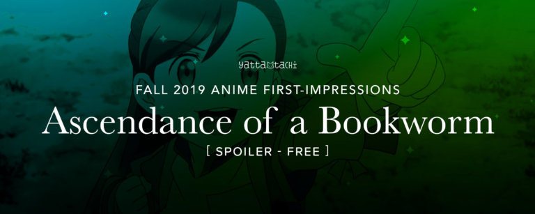 Ascendance of a Bookworm - Fall 2019 Anime First Impressions
