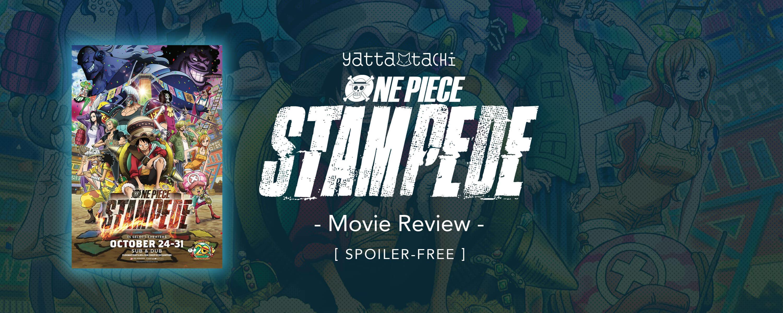 One Piece: Stampede Review Spoiler-Free » Yatta-Tachi